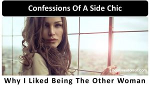 Confessions of a side chic