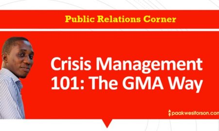 Crisis Management 101.... The GMA Way