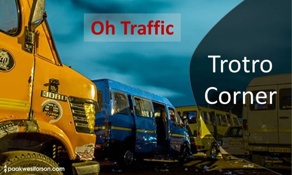 Ghana trotro tales... oh traffic