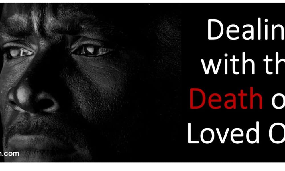 Dealing with the Death of a Loved One