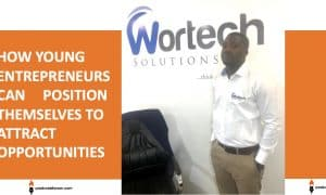 How young entrepreneurs can position themselves to attract opportunities