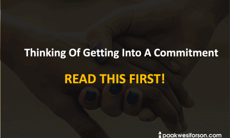Thinking of Getting Into A Commitment. Read This First!